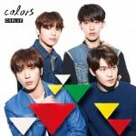 CNBLUE 9月30日発売、ニュー・アルバム「colors」の詳細&3形態購入応募特典発表!ジャケット写真公開!!