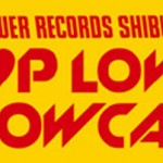"EXCITE / HIGH4 / HISTORY / BIGFLO出演!TOWER RECORDS SHIBUYA presents 「""K-POP LOVERS!"" SHOWCASE Vol.2」開催!"