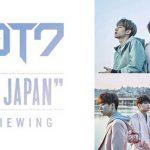 "GOT7 CONCERT ""FLY IN JAPAN"" ライブ・ビューイング開催!"