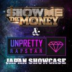 「SHOW ME THE MONEY UNPRETTY RAP STAR JAPAN SHOWCASE Vol 2」開催決定!
