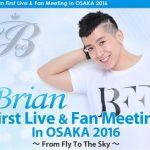 「Fly To The Sky」のブライアンが大阪にてイベントを開催!