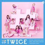 TWICE、今月6月28日ベストアルバム「#TWICE」で日本デビュー、「TT –Japanese ver.-」MUSIC VIDEO公開
