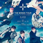 BTS(防弾少年団)『2017 BTS LIVE TRILOGY EPISODE III THE WINGS TOUR IN JAPAN~SPECIAL EDITION~』TBSチャンネル1で12月にTV初独占放送決定!