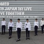 ROMEO(ロミオ)、2019 JAPAN 1st LIVE -LOVE TOGETHER- 開催決定