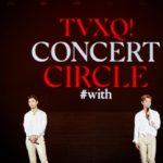 東方神起、バンコクの夜湧かす!タイアンコールコンサート「TVXQ! CONCERT -CIRCLE- #with」大盛況に終える