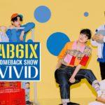 AB6IX のカムバックスペシャル「AB6IX COMEBACK SHOW VIVID」7/17日本初オンエアに