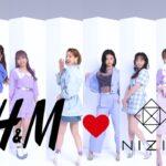 【NiziU】H&Mの2021年春夏キャンペーン『H&M Loves NiziU』メイキングやインタビューを収録したスペシャル動画公開!