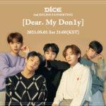 D1CE ファンミーティング「D1CE 2nd ONLINE FANMEETING [Dear. My Don1y]」の開催が決定!メンバー ヨングンは5月6日に入隊