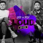 J.Y.Park(パク・ジニョン)×PSY(サイ) 「Nizi Project」のPDと 「江南スタイル」で人気アーティストが異色タッグの超・大型オーディション番組「LOUD」 2021年7月3日(土)よりdTVにて日本独占配信決定!