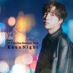 チャン・グンソク、初披露曲満載のスペシャルオンラインライブ『2021 JKS Online Summer Live -Keun Night-』開催決定!