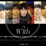 ORβIT(オルビット)7人揃ってTHE FIRST ONLINE LIVE「With」10月に開催!チケット販売スタート